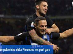 News Inter, aspre polemiche della Fiorentina nel post gara
