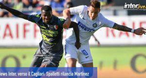 News Inter, verso il Cagliari: Spalletti rilancia Martinez