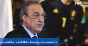 Calciomercato Inter, querelle Modric: Perez punge ancora i nerazzurri