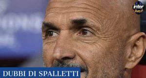News Inter, verso il derby: dubbi e scelte di Spalletti